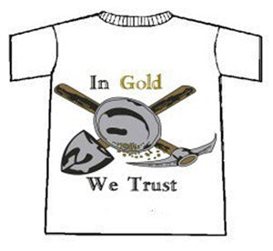 LARGE  IN GOLD WE TRUST T-SHIRT