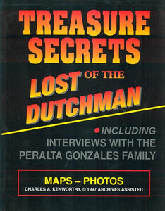 TREASURE SECRETS OF THE LOST DUTCHMAN