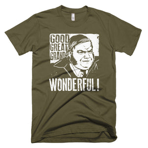 Good, Great, Grand, Wonderful! Short-Sleeve Tee PREMIUM Quality
