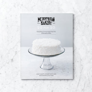 "Metropolitan Bakery ""20 for 20"" Cookbook"