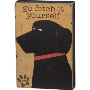 BLOCK SIGN- FETCH IT YOURSELF