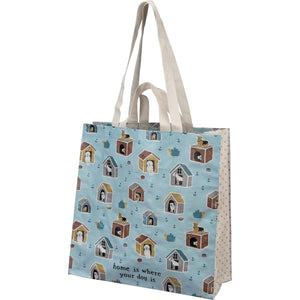 TOTE- HOME IS WHERE YOUR DOG IS