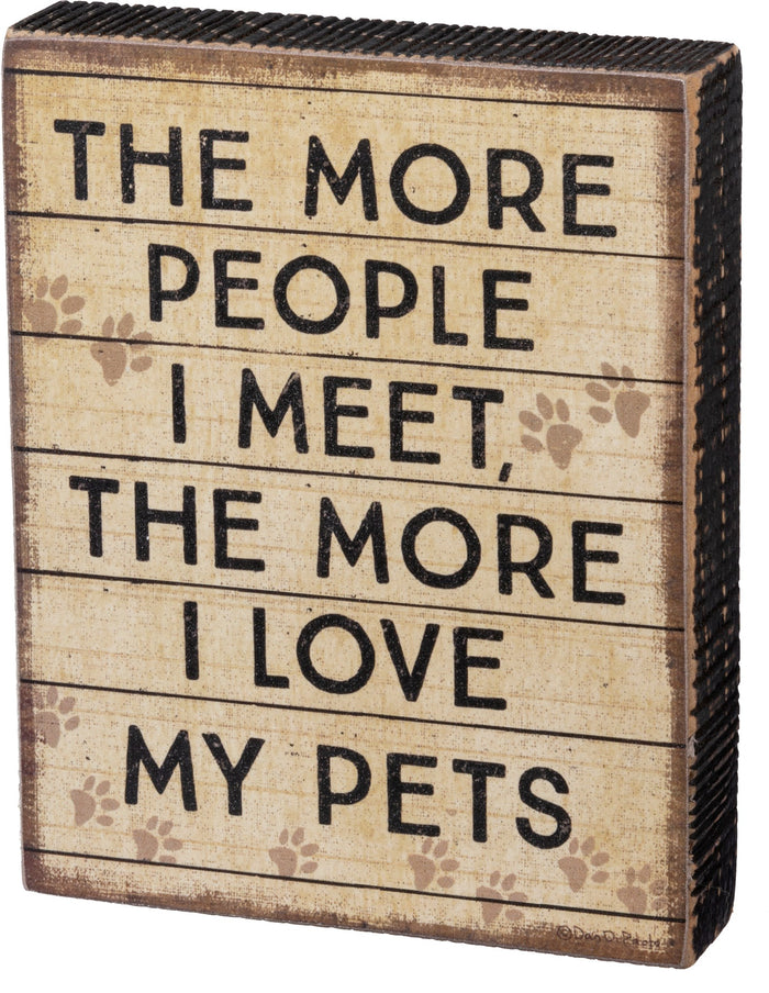 Sign - More People Love Pets