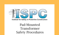 Workbook Only: Pad-Mounted Transformer Safety Procedures