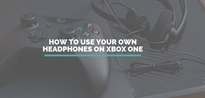 84ea00dac31 How to use your own earphones with Xbox One