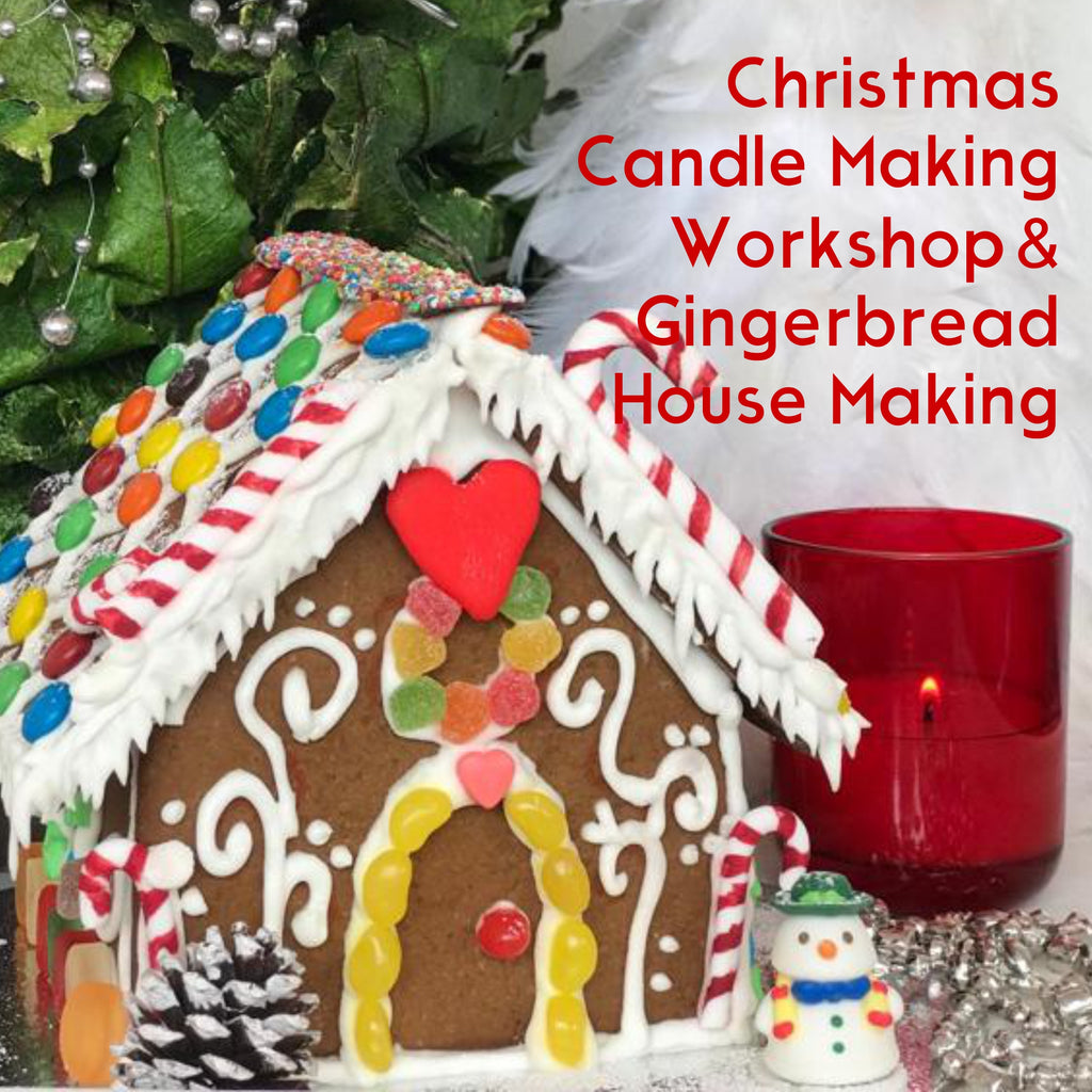 Christmas Candle Making Workshop & Gingerbread House Making