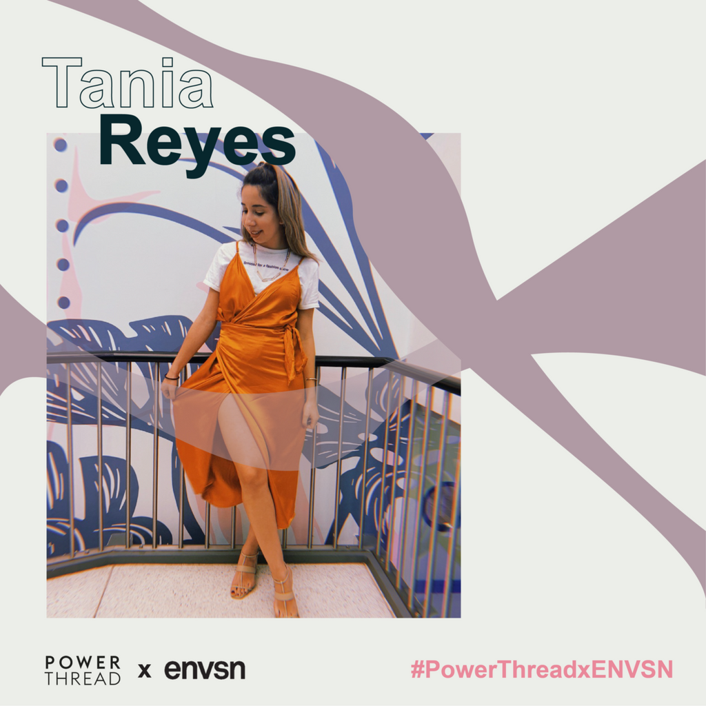 ENVSN X The Power thread with Tania Reyes