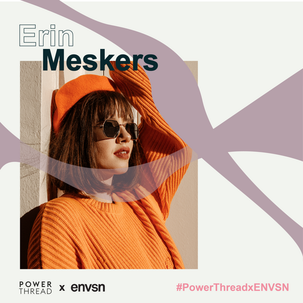 ERIN MESKERS TALKS ABOUT PR, MENTAL HEALTH AND CHANGE