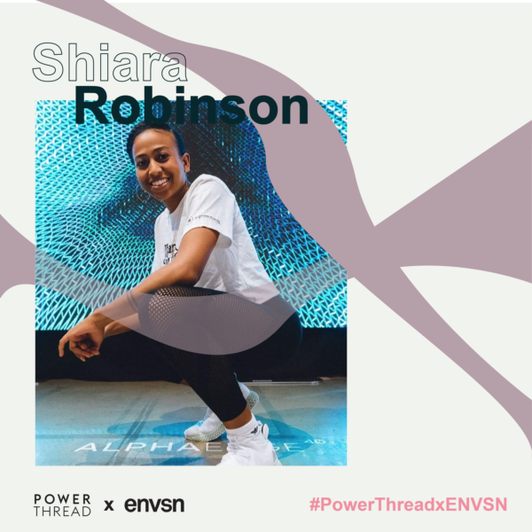 ENVSN X Power Thread with Shiara Robinson