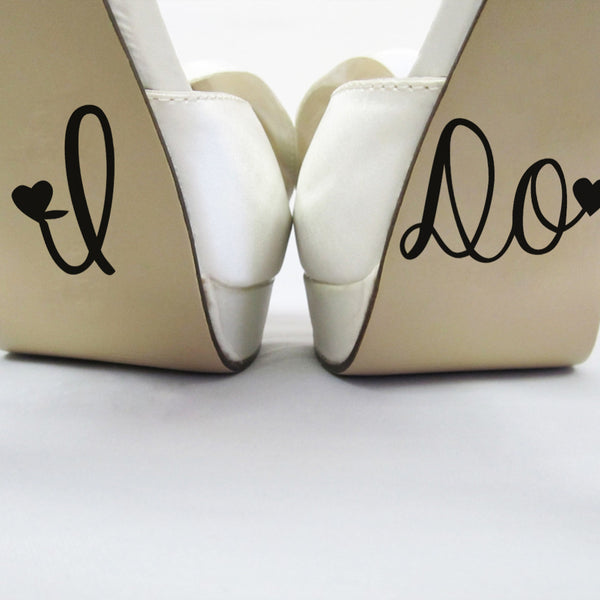 """I DO"" shoes or cup sticker"