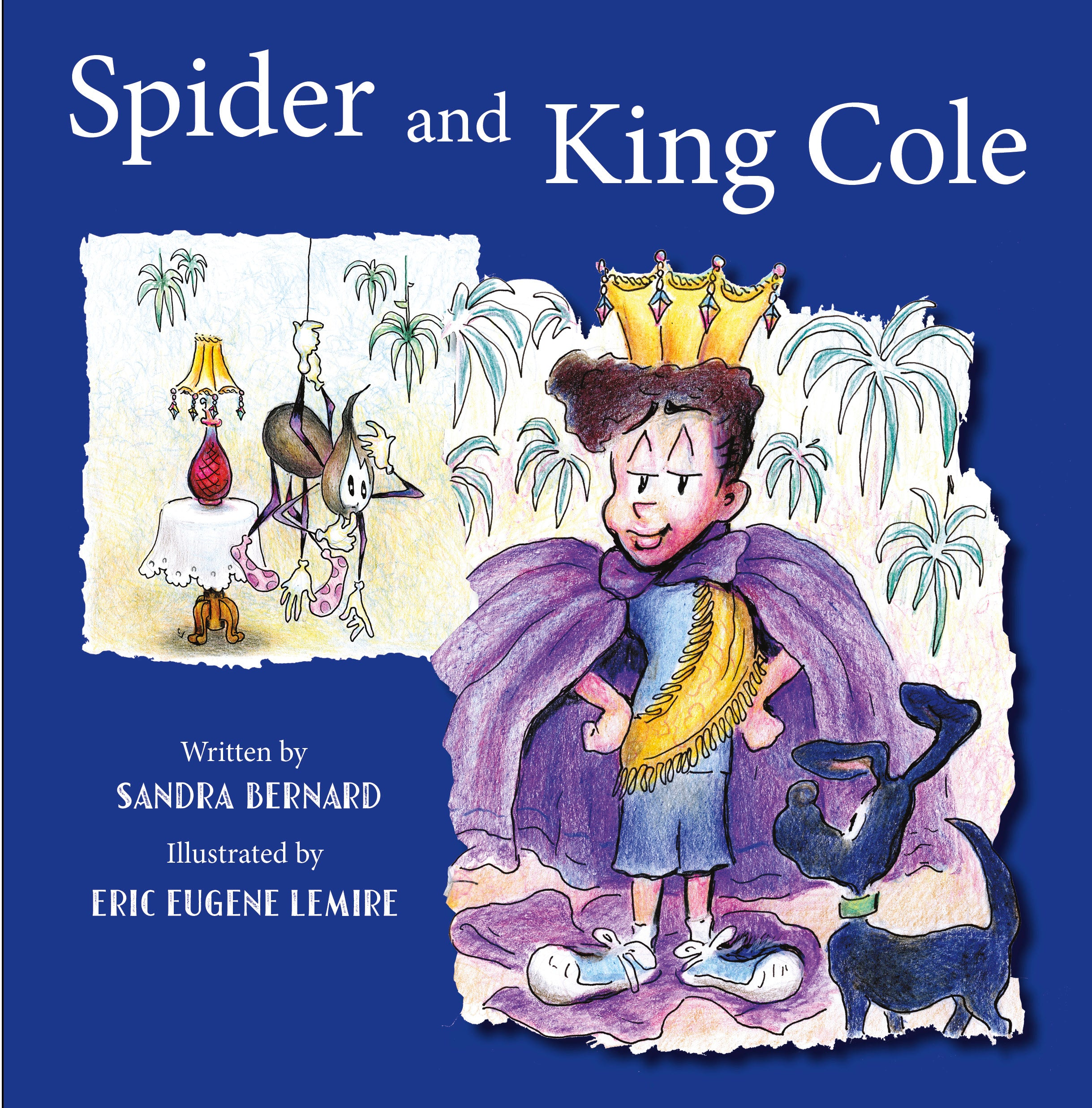 Spider and King Cole