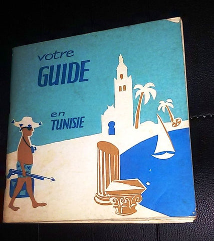 Votre Guide en Tunisie تونس TRIMECHE LARBI‎ French BROCHURE Vintage Book 1960s?