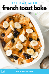 Oat Milk French Toast Bake