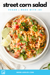 Street Corn Salad with Creamy Salsa Made With JOI