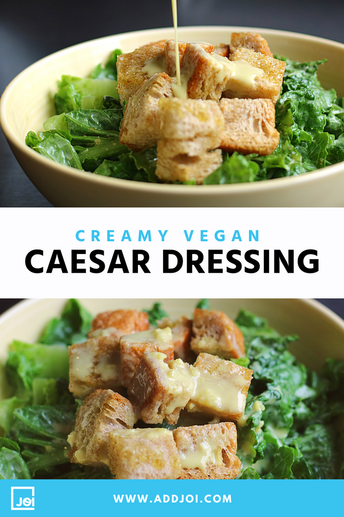 Creamy Vegan Caesar Dressing Made with JOI
