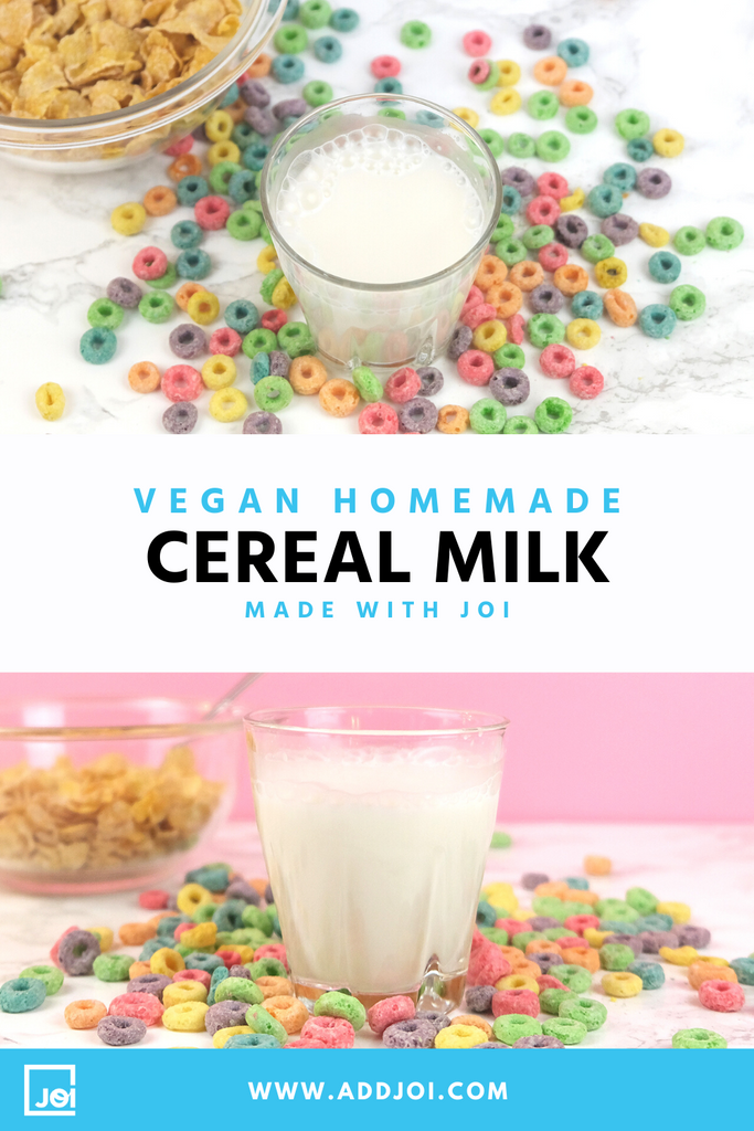 Vegan Cereal Milk Recipe Made With JOI