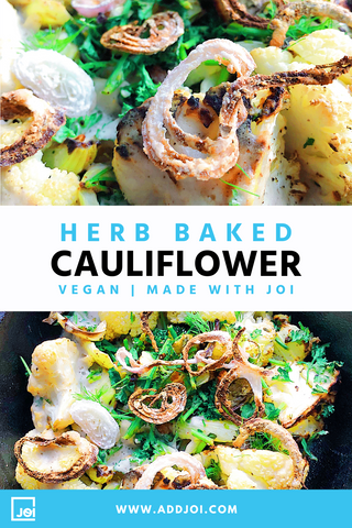 Creamy Herb Baked Cauliflower Made with JOI
