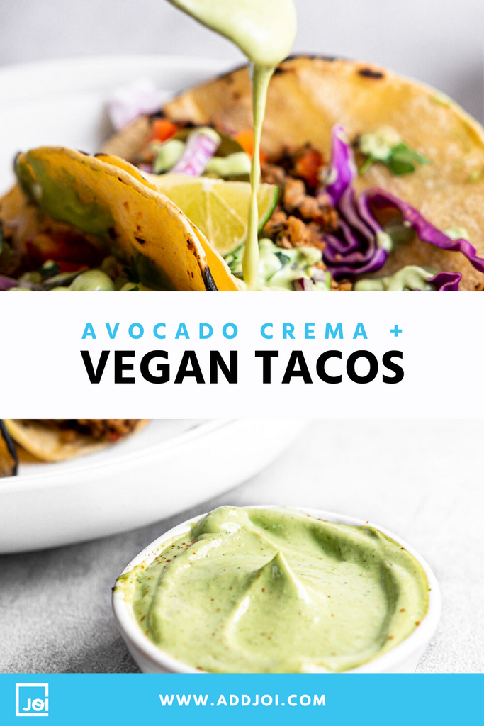 Vegan Tacos with Avocado Crema made with JOI