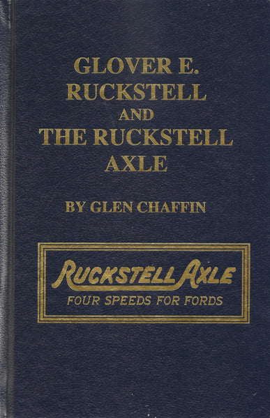 Glover Ruckstell and the Ruckstell Axle