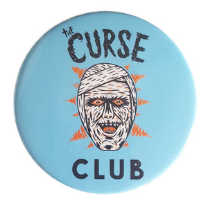 "The Curse Club 3"" Pin - Nao Art (Mummy, Monster)"