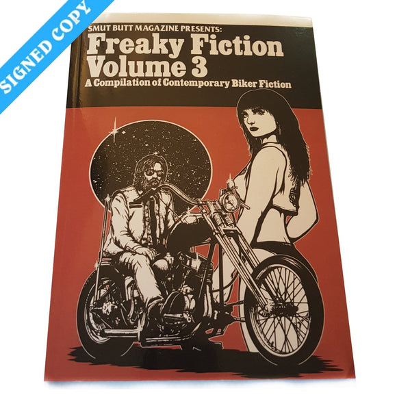Smut Butt Magazine Presents: Freaky Fiction Vol 3 - Signed (Biker)