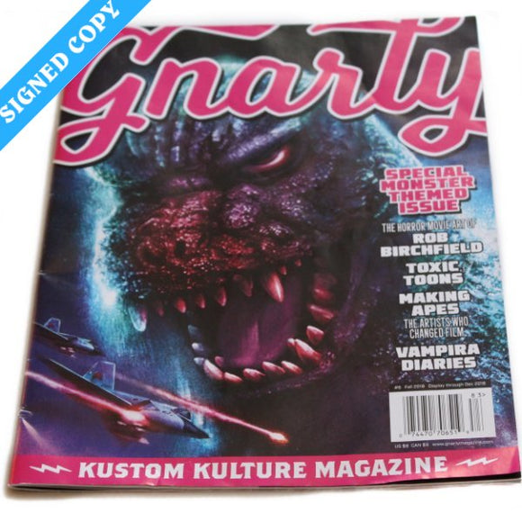 Gnarly #6, Fall 2018 - Signed