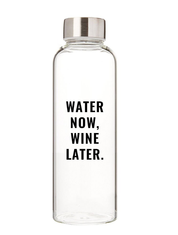 State of grace- Wine later water bottle