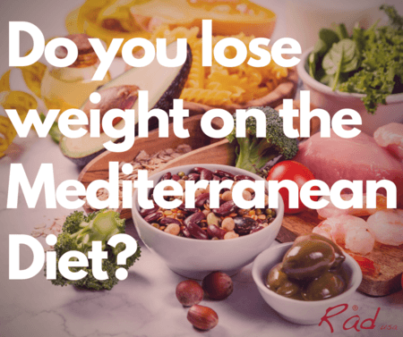 Do you lose weight on the Mediterranean Diet?