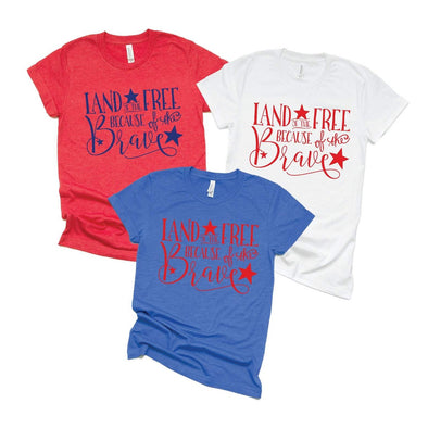 Land Of The Free Because Of The Brave - Tee
