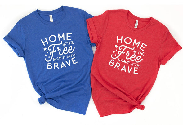 Home Of The Free Because Of The Brave - Tee