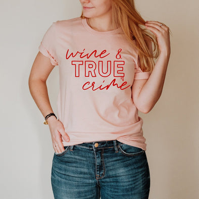 Wine And True Crime - Tee