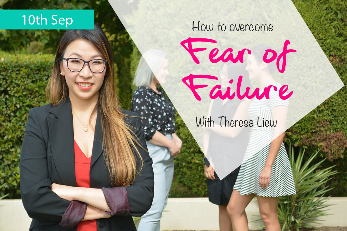 How to overcome fear of failure – 10 September!