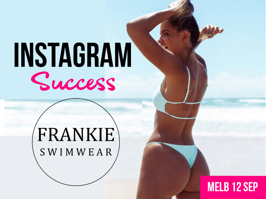 How to build a $7m business on Instagram [MELB) - SOLD OUT