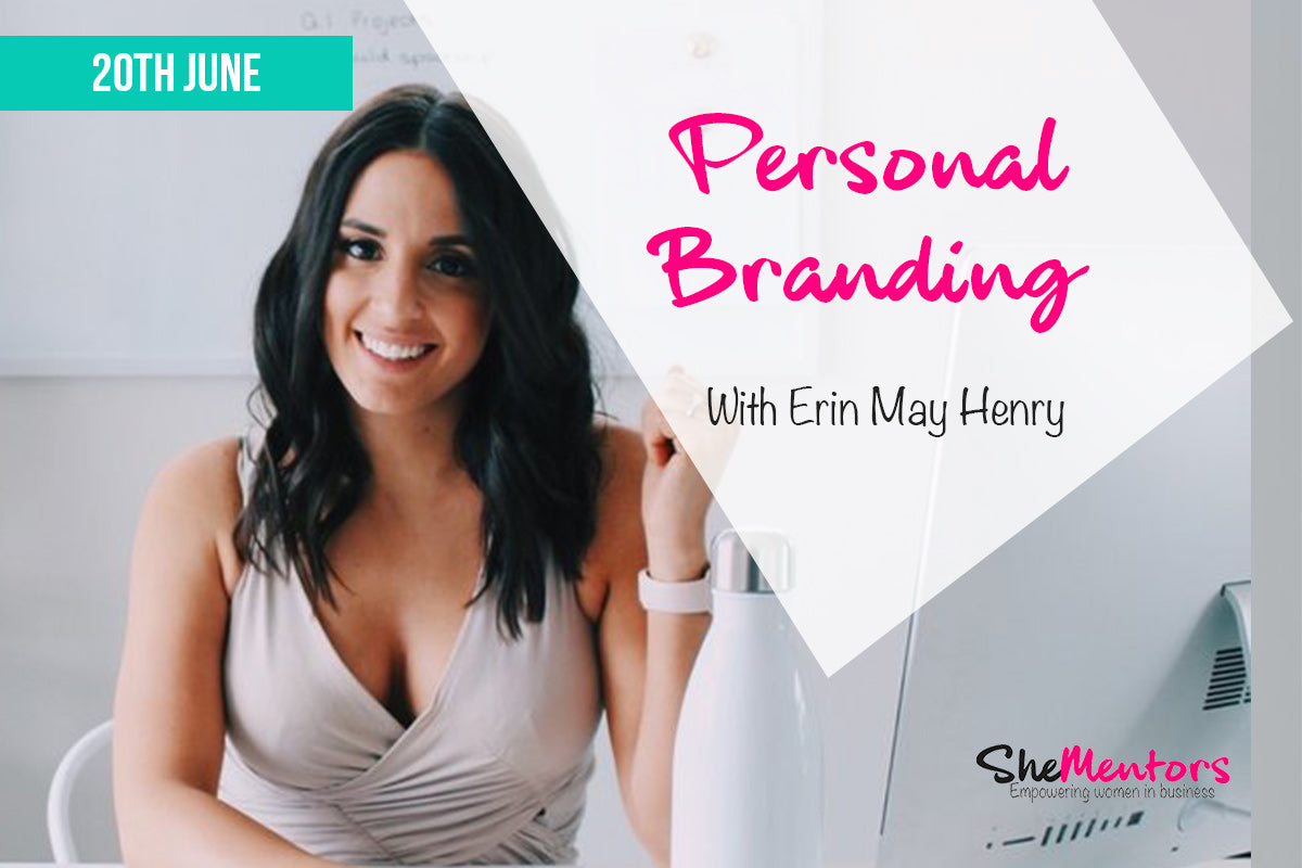 Personal Branding with Erin May Henry - 20th June (SOLD OUT)