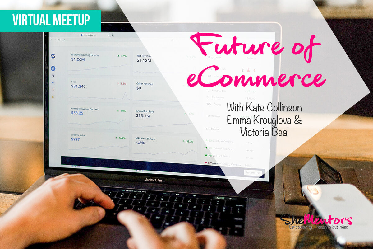 Virtual MeetUp: Future of eCommerce – 17th July
