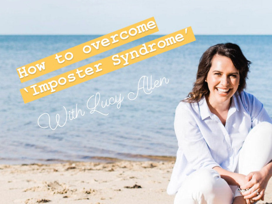 How to overcome 'Imposter Syndrome' - SOLD OUT!