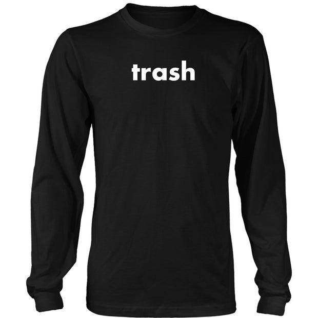 Trash Long Sleeve - AKWYR