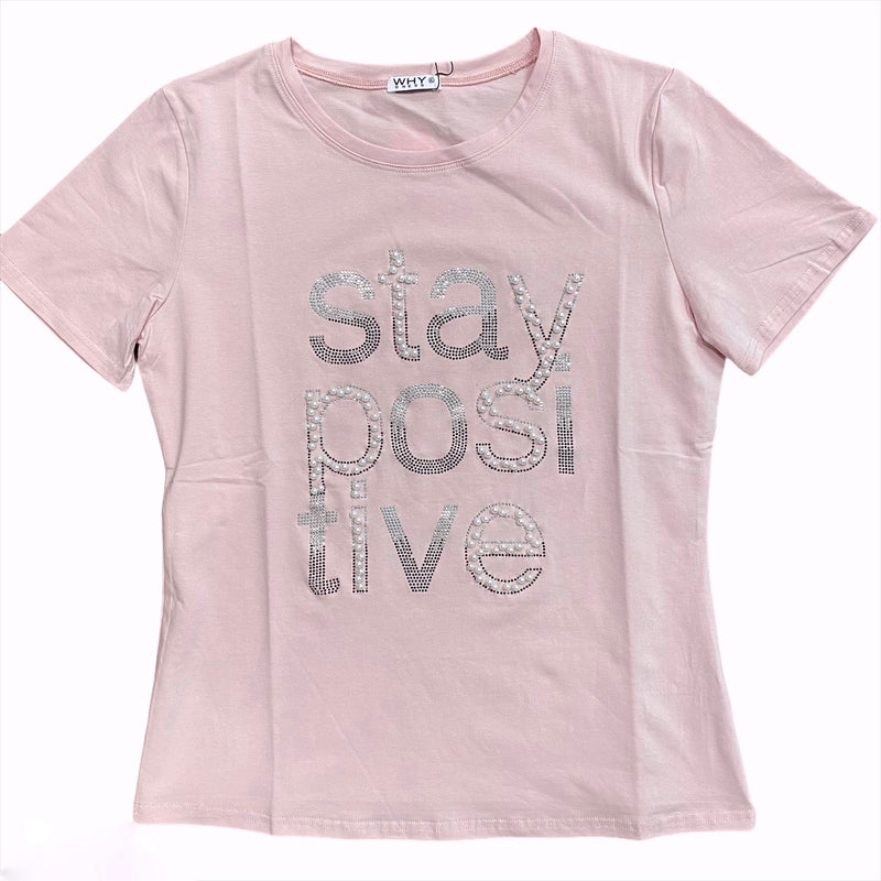 Stay Positive Shirt Blush