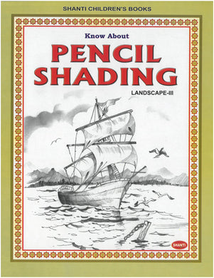 Pencil Shading Book - Know about Pencil Shading (Landscape-III)