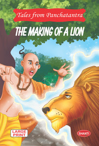 Panchatantra story books-Tales from Panchatantra - The Making of A Lion (English)