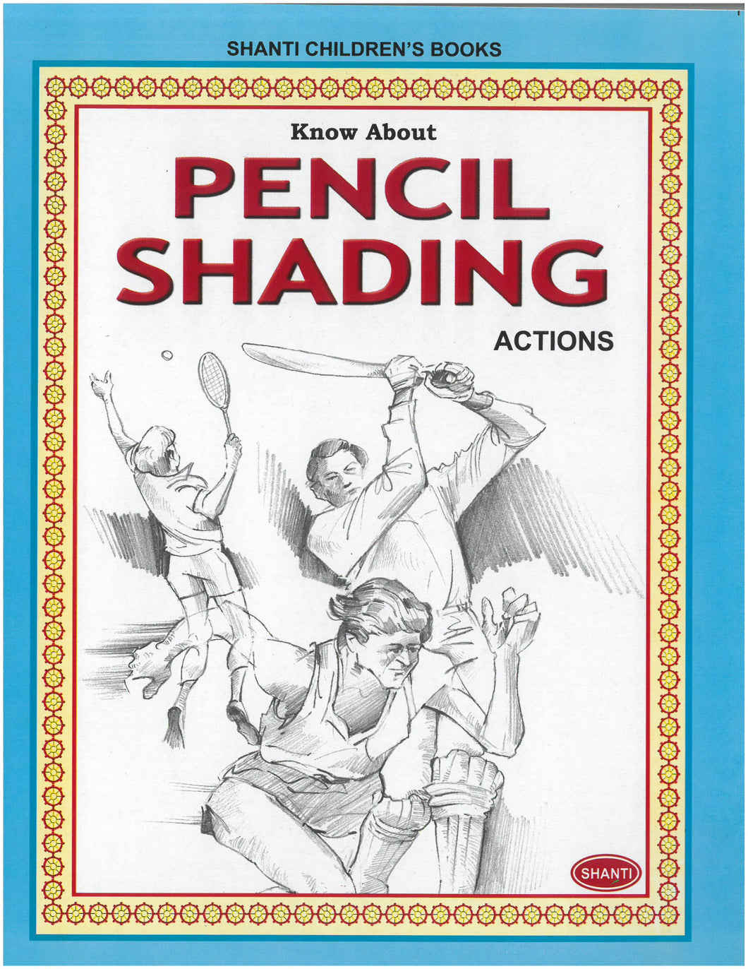 Pencil Shading Book - Know about Pencil Shading (Actions)