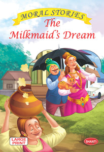 Moral stories for children-Moral Stories (English) - The Milkmaid's Dream