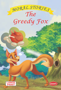 Moral stories for children-Moral Stories (English) -  The Greedy Fox