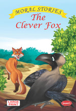 Moral stories for children-Moral Stories (English) - The Clever Fox