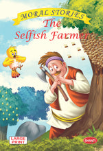 Moral stories for children-Moral Stories (English) - The Selfish Farmer
