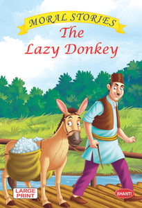 Moral stories for children-Moral Stories (English) -  The Lazy Donkey