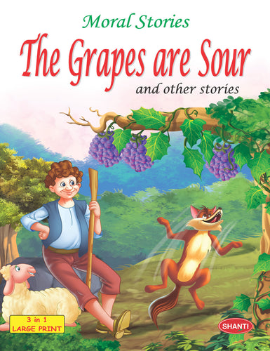 Story Book for Kids-Moral Stories (English) - The Grapes are Sour and other Stories
