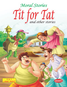 Story Book for Kids-Moral Stories (English) - Tit for Tat and other Stories