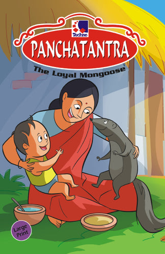 Panchatantra Story Books - THE LOYAL MONGOOSE