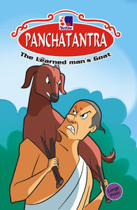 Panchatantra Story Books -  THE LEARNED MAN'S GOAT